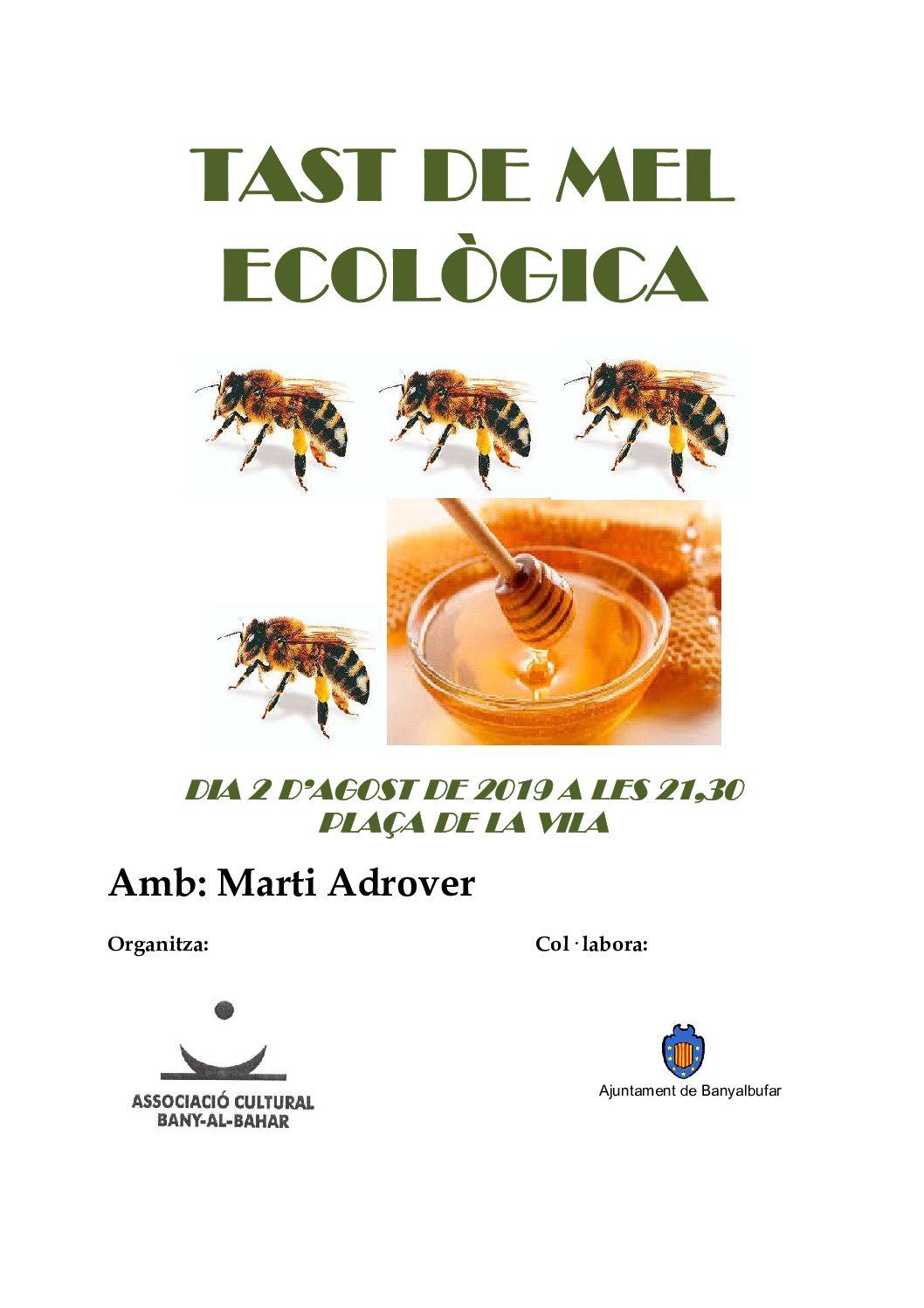 Tast de mel ecològica